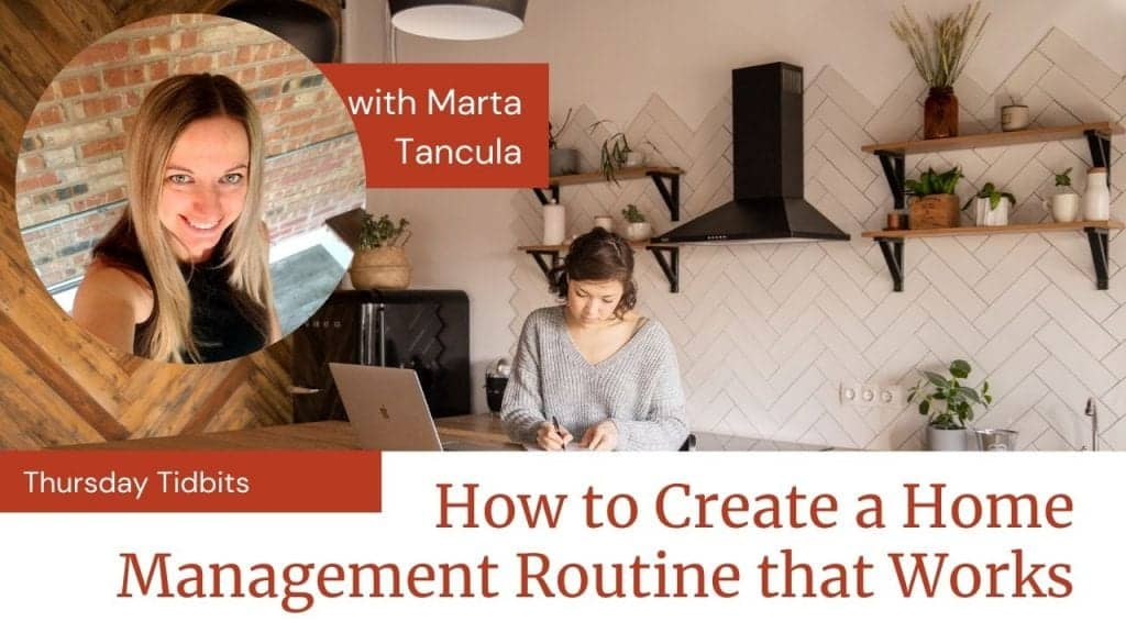 """picture of woman sitting in her kitchen working with her computer open and open shelving with plants and jars behind her. Wording on picture says, """"How to Create a Home Management Routine that Works."""""""