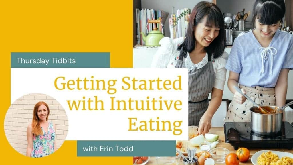 """Mom and daughter both with black hair cooking together in the kitchen. Words on photo say, """"Getting started with intuitive eating."""""""