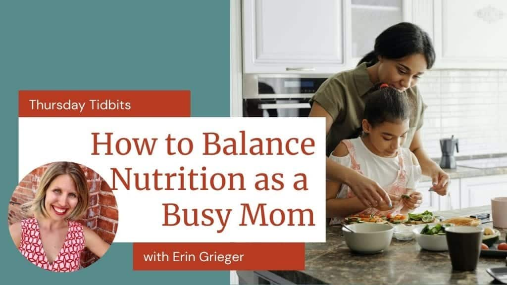 Mom and daughter in kitchen together cooking at the kitchen island - how to balance nutrition as a busy mom with Erin Grieger