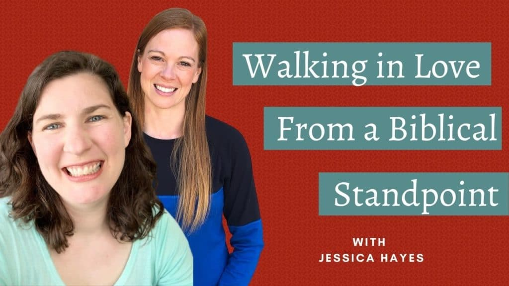 """Red background with two women smiling on the left side: One with long red hair wearing a black and blue long-sleeve shirt, the other with medium dark-brown hair wearing a sea-green shirt. On the left is the title """"Walking in Love from a Biblical Standpoint."""""""